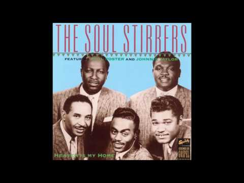 The Soul Stirrers (Johnnie Taylor) - Swing Low, Sweet Chariot