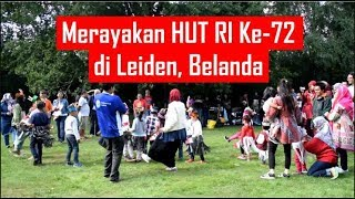 Download Video Celebrating the 72nd Independence Day of Indonesia in Leiden, the Netherlands MP3 3GP MP4