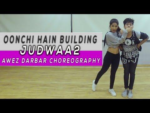 Oonchi Hai Building - Judwaa 2 | Awez Darbar ft. Sonali Bhadauria