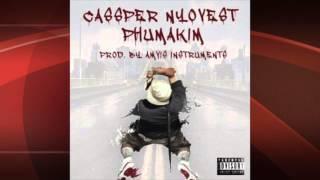 Cassper Nyovest - Phumakim