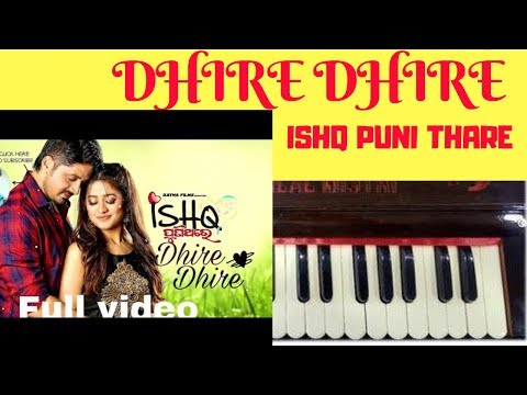 Dhire Dhire | Ishq Puni Thare Odia Movie | Piano Tutorial | Notes