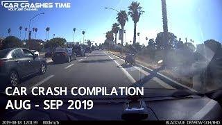 Car Crashes Compilation August - September 2019