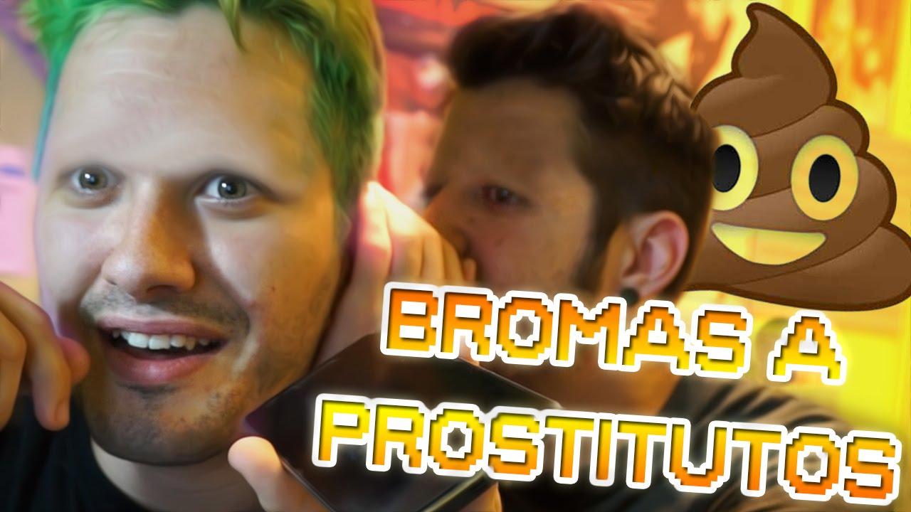hombres prostitutas auronplay bromas a prostitutas