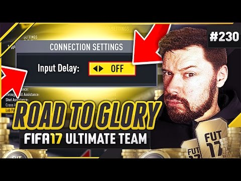 HOW TO FIX INPUT DELAY?! - #FIFA17 Road to Glory! #230 Ultimate Team