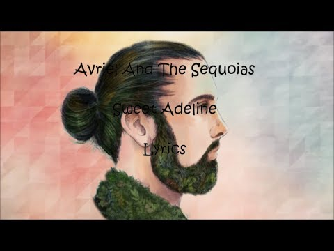 Avriel And The Sequoias - Sweet Adeline (Lyrics)