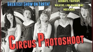 Circus Photoshoot
