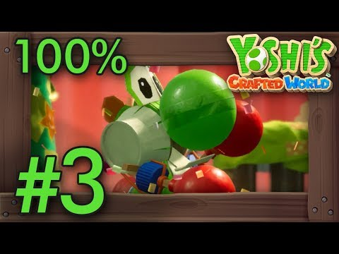 Yoshi's Crafted World: 100% Walkthrough Part 3 - Go-Go Land (All Flowers & Red Coins)