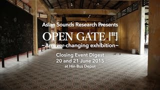 "Asian Sounds Research ""OPEN GATE""  CLOSING EVENT Digest movie"