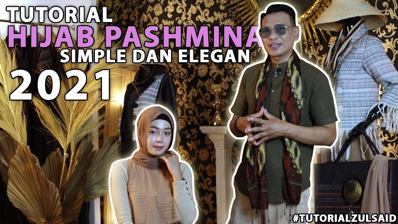 Tutorial Hijab Pashmina Yang Simple Dan Elegan With Zul Said Youtube