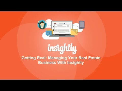 Getting Real: Managing Your Real Estate Business With Insightly