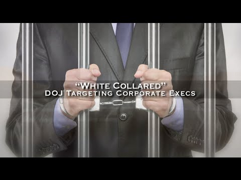DOJ Targets CEOs: Jail Time for the 1%?