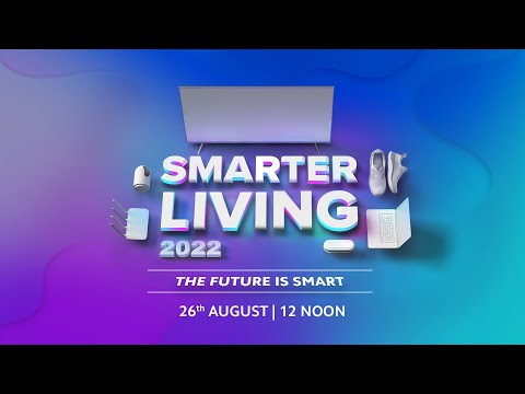 Smarter Living 2022 Live Launch Event | 26th August | 12PM