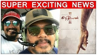 WOW Super Exciting News About Sankar's INDIAN – 2
