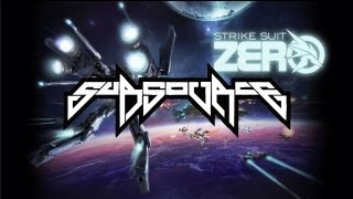Strike Suit Zero Theme (Subsource Remix) [Full Length]