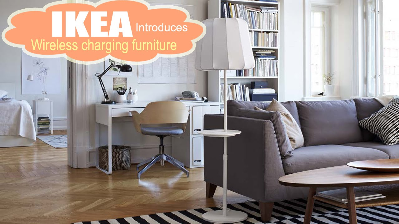 Ikea Introduces Wireless Charging Furniture Youtube