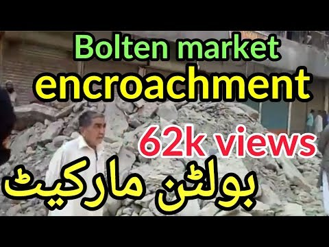 bolton market   anti-encroachment operation in karachi   grand anti-encroachment operation