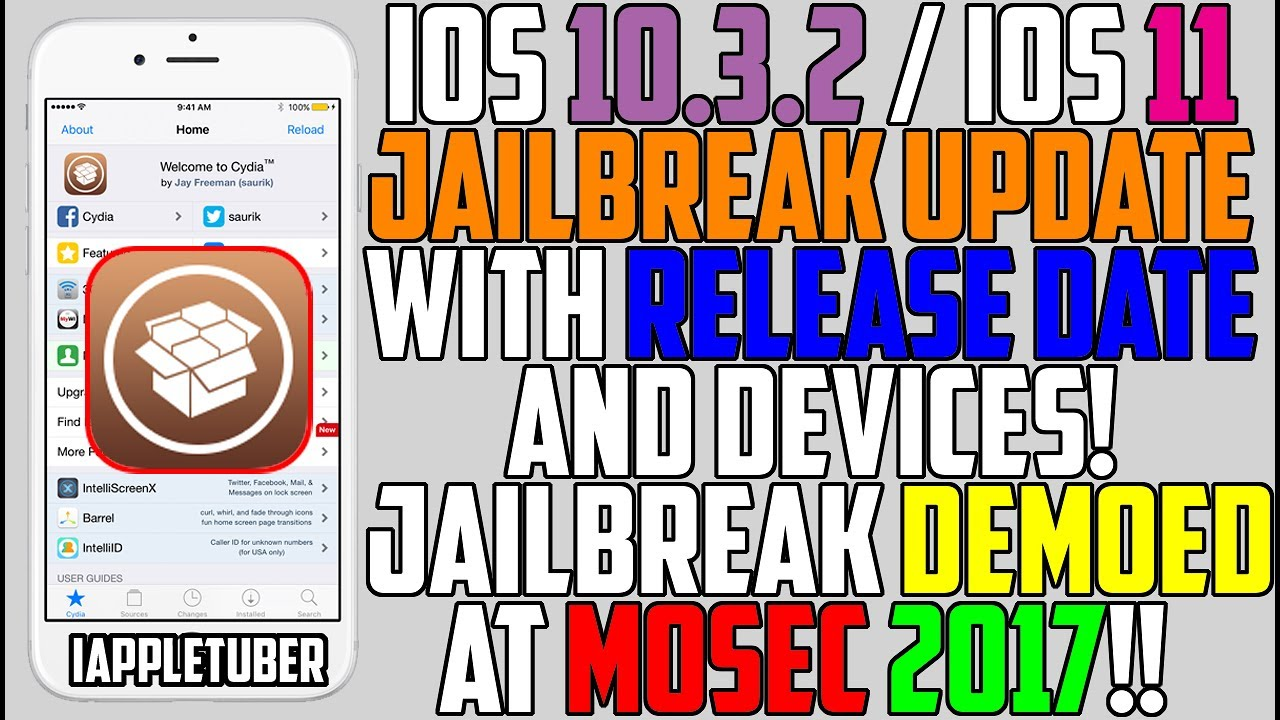 iOS 10 2 1 - 10 3 2 & iOS 11 Jailbreak Status Update Mosec 2017 - Release  Date & Compatible Devices!