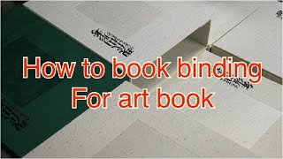How to bookbinding for art book