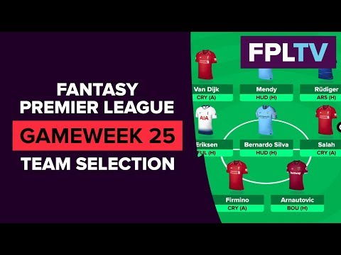 Team Selection & Transfers | FPL DOUBLE GAMEWEEK 25 | FANTASY PREMIER LEAGUE