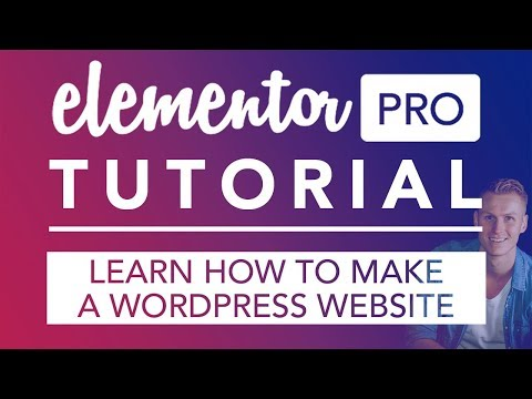 Make A WordPress Website Using Elementor Pro 2019