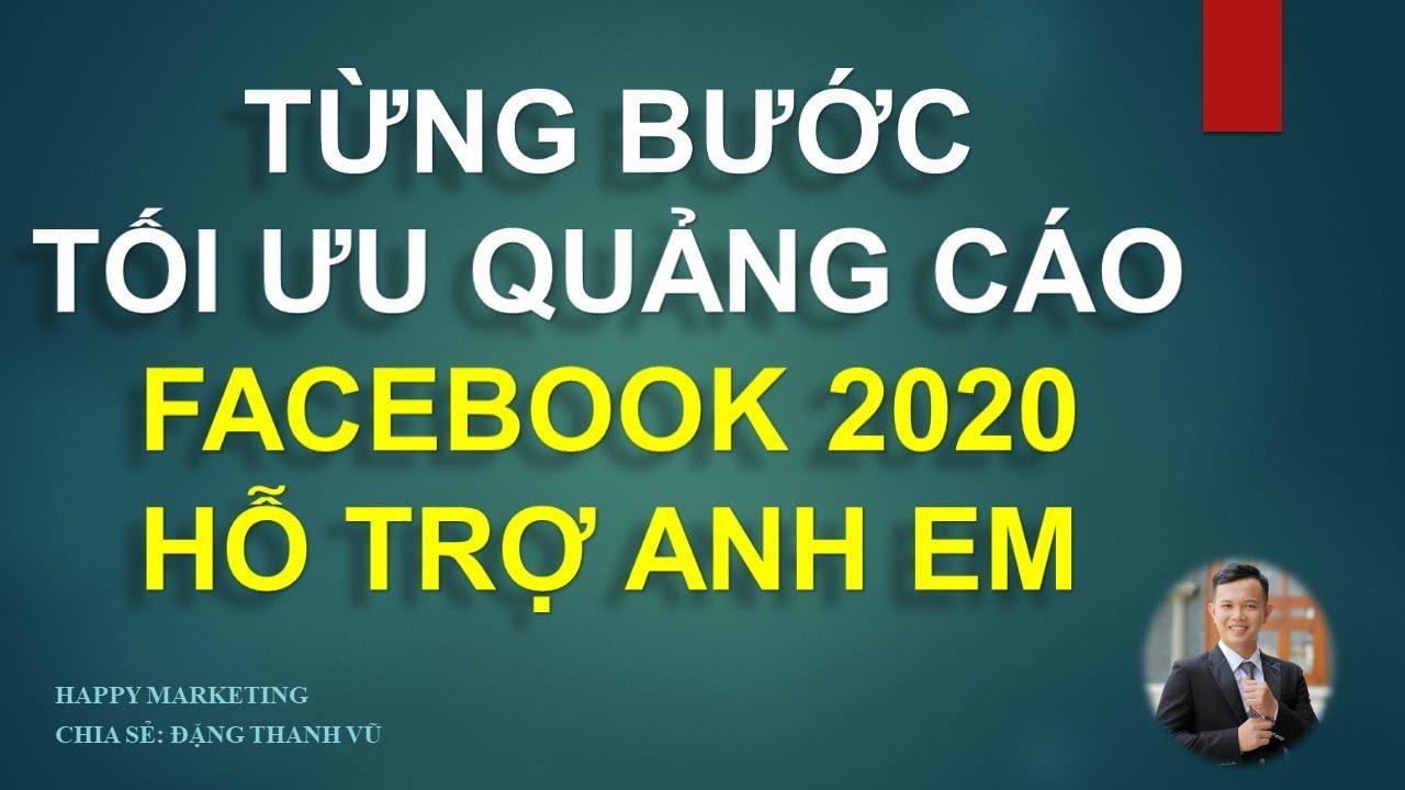 Quảng cáo Facebook 2020 – Tối ưu giá thầu facebook ads – Quảng cáo tin nhắn Facebook – Đặng Thanh Vũ