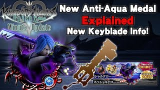 [KHUx] NEW Anti-Aqua Mechanic Explained & New Keyblade Info! - Minute Update