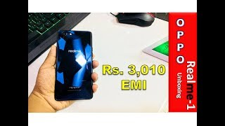 Oppo Realme -1 Unboxing and First Look Xiaomi Redmi Killer !