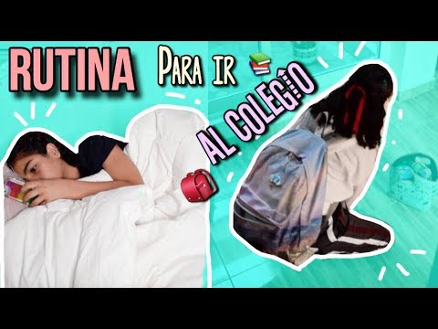 MI RUTINA DE MAÑANA PARA IR AL COLEGIO!!