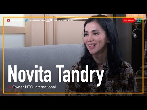 The Entrepreneur Diaries - Novita Tandry [Owner NTO International]