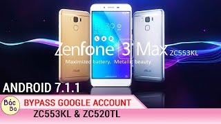 HOW TO BYPASS GOOGLE ACCOUNT ASUS ZENFONE 3 MAX ANDROID 7.1.1|  ZC553KL & ZC520TL FREE