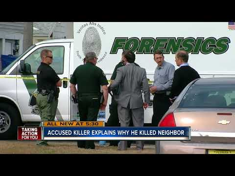 Florida man accused of execution-style murder of his neighbor explains why he did it
