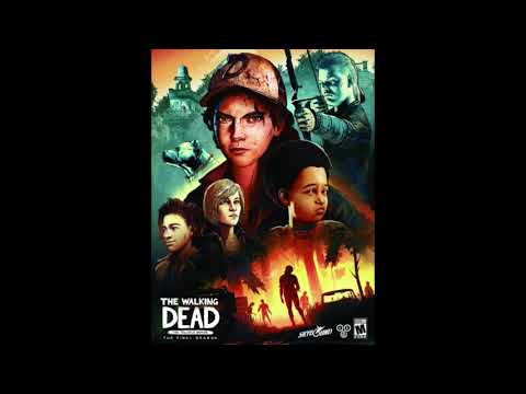 Telltale The Walking Dead Season 4 end credits song (In the Pines)