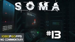 SOMA Walkthrough Gameplay Part 13