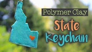 Polymer Clay State Keychain Tutorial