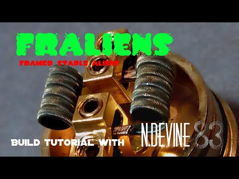 Fralien Coil Build - framed staple alien - n.devine83 - best vape imo