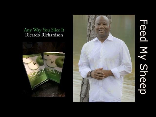 Feed My Sheep | Ricardo Richardson