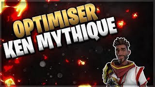 OPTIMISER KEN MYTHIC - FORTNITE SAUVER THE WORLD