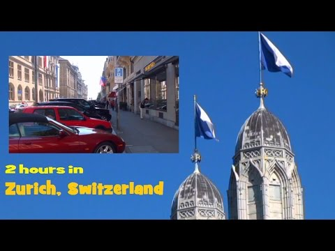 2 hours in Zurich - Switzerland