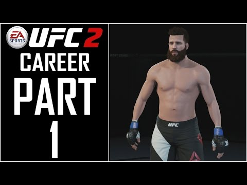 """EA Sports UFC 2 - Career - Let's Play - Part 1 - """"Fighter Creation"""""""