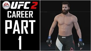 "EA Sports UFC 2 - Career - Let's Play - Part 1 - ""Fighter Creation"" 