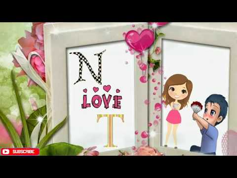 N and T letter whatsapp status    N and T love Each other Whatsapp Status ♥️   