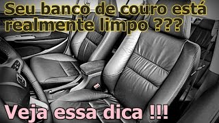 Limpeza Interna Parte 1 - BANCOS DE COURO - FVM