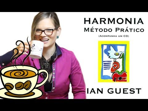 Harmonia: Ian Guest / UM LIVRO E UM CAFÉ: Por Suelen Mondini