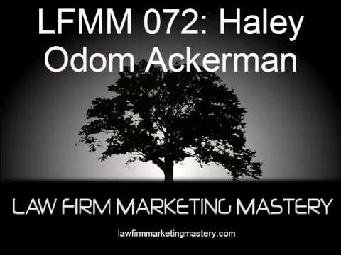 LFMM 072: Law Firm Management Expert Haley Odom Ackerman