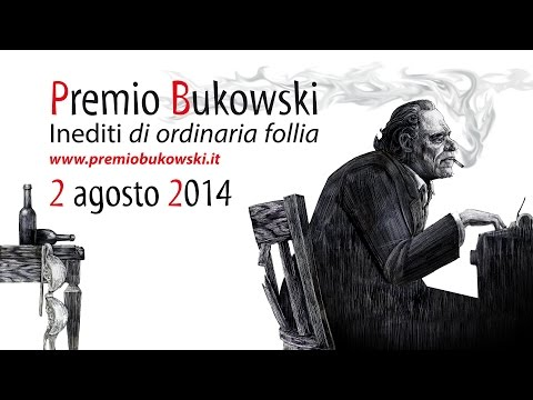 Bukowski's day - Cerimonia di Premiazione I ed. Premio Bukowski