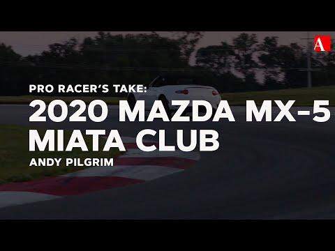 Pro Racer's Take: 2020 Mazda MX-5 Miata Club