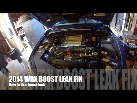How to fix a boost leak on a Subaru WRX 2014