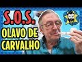 NOSSO APOIO À VAQUINHA DO OLAVO DE CARVALHO | Galãs Feios