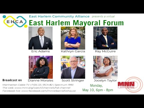 (PROMO) East Harlem Mayoral Forum Presented by The East Harlem Community Alliance