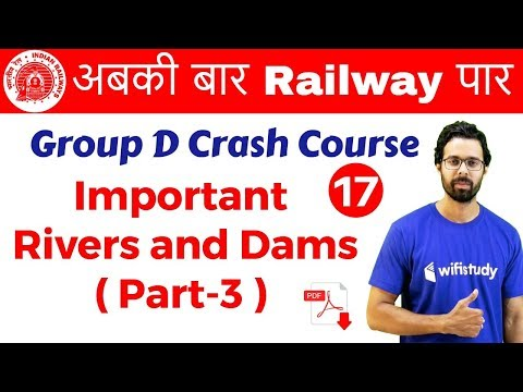 9:40 AM - Group D Crash Course | Important Rivers and Dams in India (Part-3) By Bhunesh Sir| Day #17